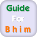 Guide For BHIM by Tharki Apps