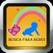 Musica para Bebes Gratis by APP ConSentido