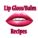 Lip Gloss & Lip Balm Recipes by Char Apps
