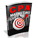 CPA Marketing Tutorial - Ultimate Guide