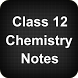 Class 12 Chemistry Notes by Apps4India