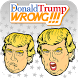 Donald Trump Wrong Sound! by Androtek