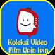 Koleksi Video Upin dan Ipin by AW AndroLabs
