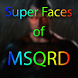 Super faces of MSQRD by AppCartel