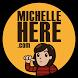 MichelleHere by fivesensesoft