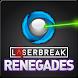 LASERBREAK Renegades by errorsevendev