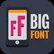 Big Font - Change Font Size by Team Dev Pro