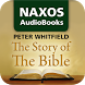 The Story of the Bible by Naxos