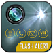 Flashlight and Flash Alerts On Call and SMS by Wild Studio Motion