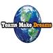 Teams Make Dreams by Get Your App Together