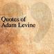 Quotes of Adam Levine by The QuotesTeam