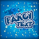 Fancy Text by Android Champ Inc.