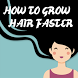 HOW TO GROW HAIR FASTER by App Smile