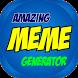 Amazing Meme Generator by ShenLogic