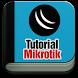 Tutorial Mikrotik Lengkap by wawadev