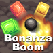 Bonanza Boom by Doomster Entertainment