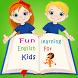 Fun Learning English for Kids by Mujiburrahman