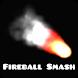 Fireball Smash by Kjow Project