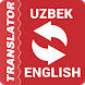 Uzbek - English Translator