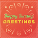 Happy Sunday Greetings 2018 - All Wishes 365 Days by developeradroid