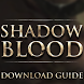 SHADOWBLOOD Guide by Appz Home