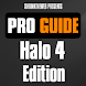 Pro Guide - Halo 4 Edition by Shrinktheweb S.A.