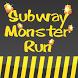 Subway Monster Run by B.B Apps
