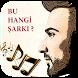 BU HANGİ ŞARKI ? by FGApps