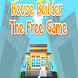 House Builder The Free Game by Reward
