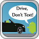 Drive Don't Text Free by Spelder