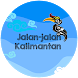 Jalan-jalan ke Kalimantan by SISFORS Co.