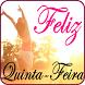 Feliz Quinta Feira by Violet Spaw Apps