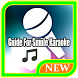 Guide for Smule Karaoke 2017 by Maknawiyah