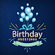Happy Birthday Greetings - Wishing You Cards Frams by developeradroid