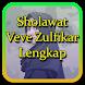 Sholawat Veve Zulfikar Lengkap
