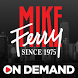 Mike Ferry On Demand by Mike Ferry Organization