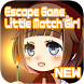 (new)[Escape Game]Little Match Girl by dxb