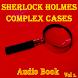 Sherlock Holmes- Complex Vol 1 by ANTMultimedia, LLC