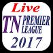 Live TNPL TV and Score Update 2017 by Sports24