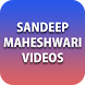 Sandeep Maheshwari Videos by Devine Motivation