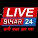 LIVE Bihar24