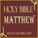 HOLY BIBLE: MATTHEW STUDY APP by Charleston Shi LLC
