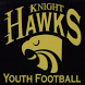 Knight Hawks Youth Football by HIJK Mobile Apps
