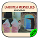 roman La boite a merveilles by aeapps