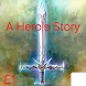 A Hero's Story Episode 1 (Unreleased) by Austin Stiles