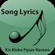 Lyrics Kis Kisko Pyaar Karoon by ENTERTAINMENT APPS