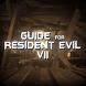 Guide for Resident Evil VII by Cell App