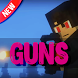 Guns mod for Minecraft by Nuleomkum Jumtpeolat