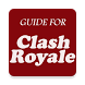 Guide for Clash Royale by BlueHorsesApps