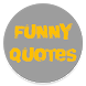 Funny Quotes by Aj Application